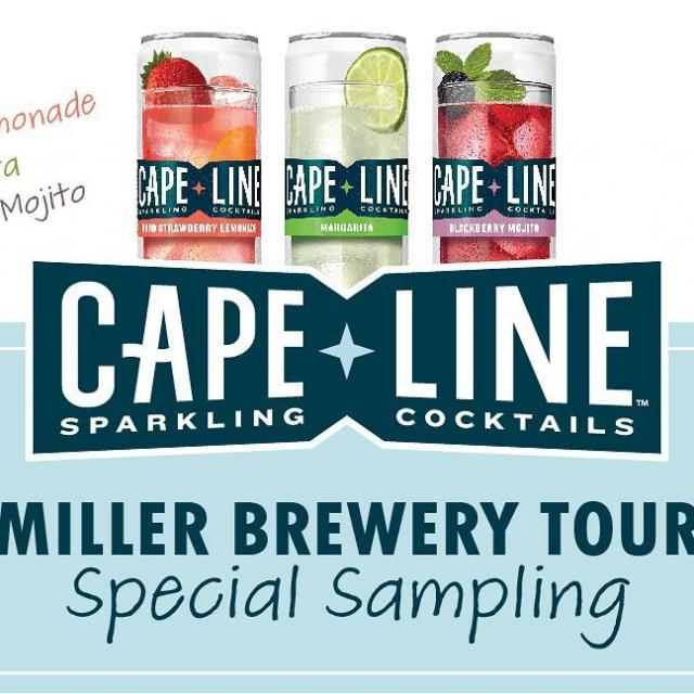 Cape Line sampling event on 8/30.  Visit millerbrewerytour.com and click on Special Events for more details.