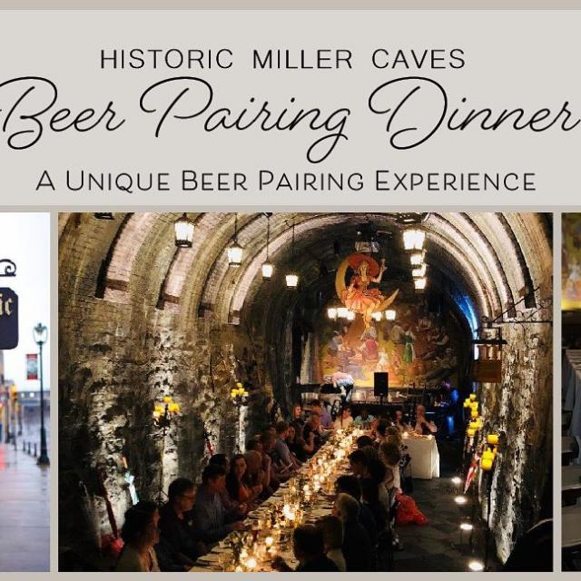 Beer pairing dinner in our Historic Caves on 11/4.  Visit millerbrewerytour.com and click on Events link for more details.