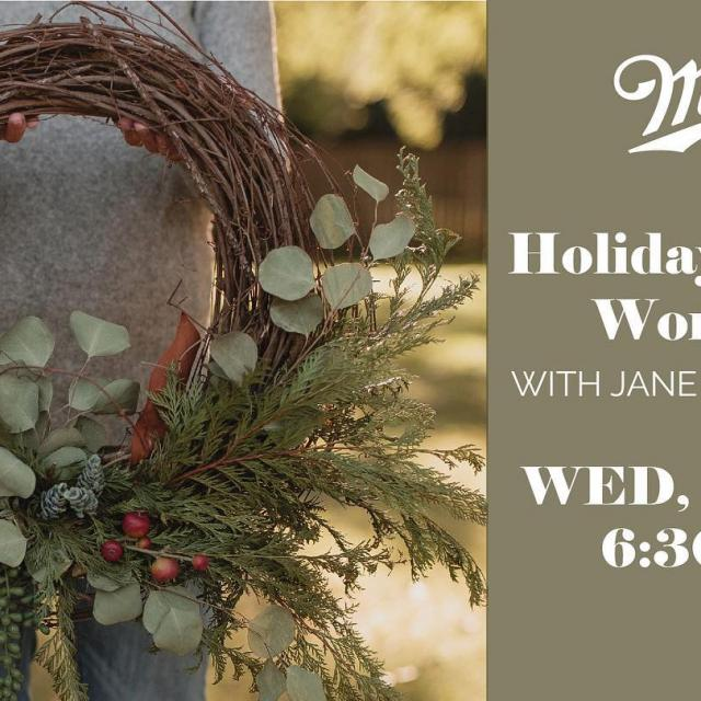 We are hosting a holiday wreath workshop on 11/20.  Visit millerbrewerytour.com and click on Events link for more details and to purchase tickets.